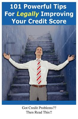 Milhouse Publishing 101 Powerful Tips for Legally Improving Your Credit Score by Milne, David [Paperback] at Sears.com