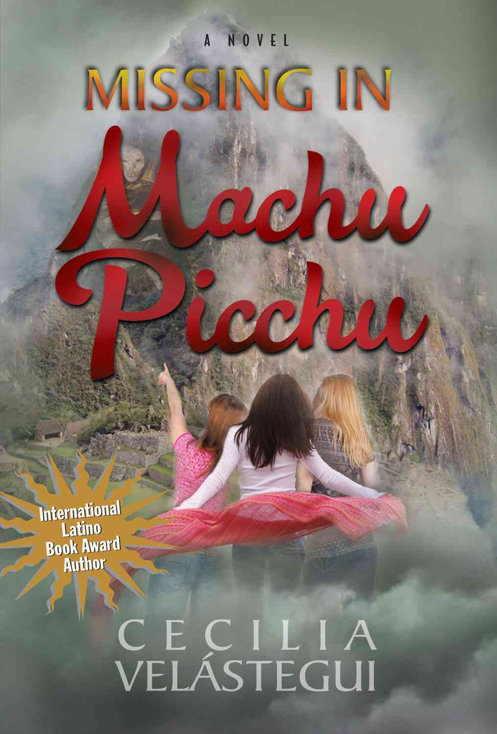 Missing in Machu Picchu By Velastegui, Cecilia
